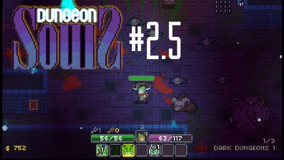 VOLUME OVER ACCURACY! | Dungeon Souls #2.5