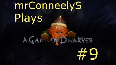 A Game Of Dwarves - E009 - Level Up