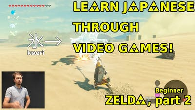 Learn Japanese through video games! (Zelda, beginner p.2)