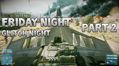"""Battlefield 3 Friday Night Glitch Night Part 2 """"The Quivering"""""""
