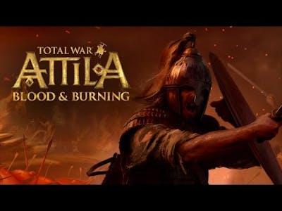 Total War Attila DLC Blood & Burning (Кровь и горение)