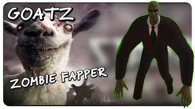 ZOMBIE FAPPER - Goat Simulator: GoatZ Gameplay