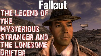 Theories, Legends and Lore: Fallout Universe- The Mysterious Stranger and The Lonesome Drifter