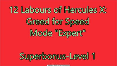 12 Labours of Hercules X: Greed for Speed Superbonus-Level 1