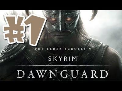 Skyrim: Dawnguard DLC Walkthrough - Part 1 [With Commentary] HD