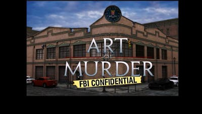 Art of Murder FBI Confidential: Part 17