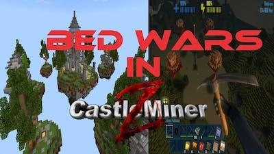 Bed Wars in Castleminer Z