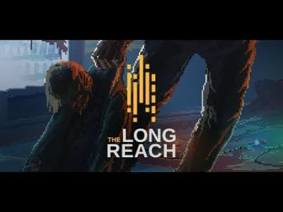 THE LONG REACH V1.1 (LATEST) 2018 1080P GAMEPLAY (PC) 2018