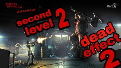 Dead effect 2:game plan to android full page 2 High grafik game playin