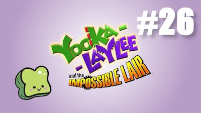 Yooka-Laylee and the Impossible Lair Part 26