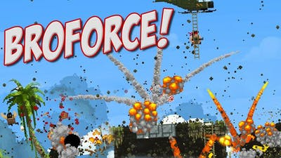 BroForce | TOO MUCH AWESOME