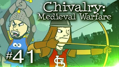 Chivalry: Medieval Warfare w/ Nova & Sp00n Part 41