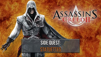 ASSASSIN'S CREED II DELUXE EDITION (PC) | STATUETTES (SIDE QUEST)