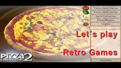 Let´s Play retro Games Pizza Connection 2