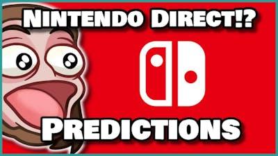 Nintendo Direct Incoming!? My Predictions!