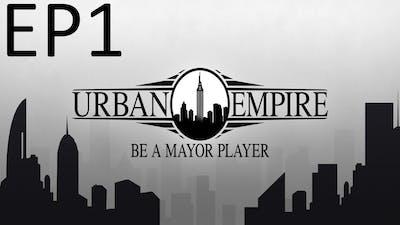 Let's Play - Urban Empire Episode 1