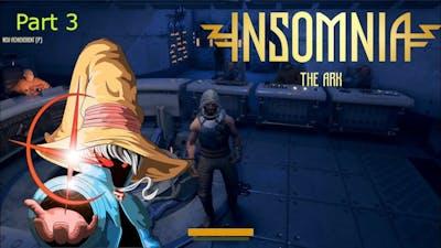 Insomnia: The Ark Part 3 | Lost and broken merchant