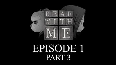 Bear With Me: Episode 1 - Gameplay Part 3 ( END )