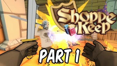 SHOPPE KEEP - Gameplay Playthrough - Part 1 - (PC) Let's Play Scenario 1 & 2: First Step & Clean Up