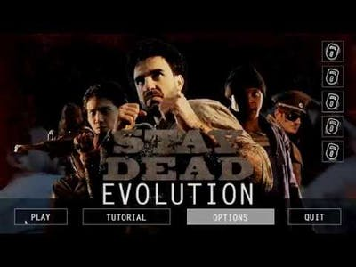 Game play; STAY Dead Evolution.