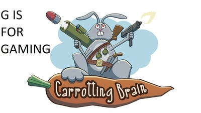 Carrotting Brain Bunny Massacre (G is for Gaming)