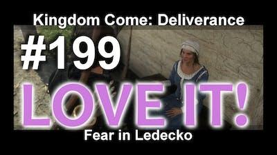 Kingdom Come - Fear in Ledecko/Strach v Ledečku #199 KCD|Kingdom Come