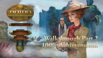 The Esoterica Hollow Earth Walkthrough Part 2 Earning 100% Achievements.