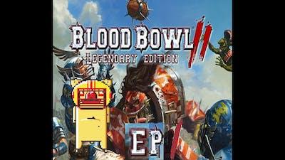 Blood Bowl 2 Legendary Edition - ep1 - 3 Decker Games
