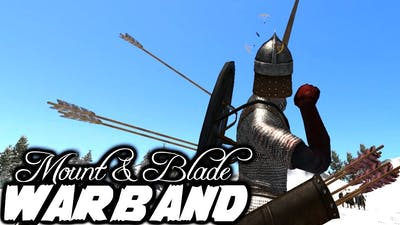 Hail Merry - Mount and Blade Warband Episode 36