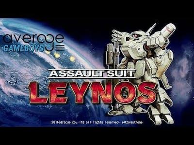 AverageGameboys Play Assualt Suit Leynos!