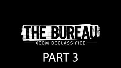 The Bureau XCOM Declassified Walkthrough Part 3 Let's Play Full Game No Commentary 1080p HD Gameplay