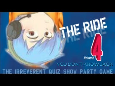 YOU DON'T KNOW JACK VOL 4 - THE RIDE: Final Episode with All Endings