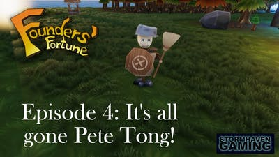 Founders' Fortune Episode 4: It's all gone Pete Tong!