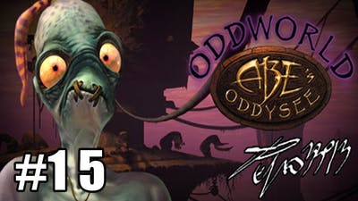 Oddworld: Abe's Oddysee - Ep. #15 - Il vero Potere! SHRYKULL!