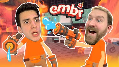 WE ARE THE WORST FIRE FIGHTERS EVER! Embr featuring @Sam Tabor Gaming