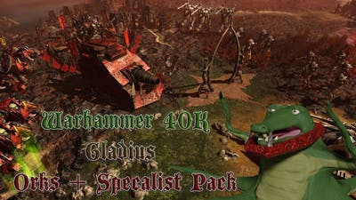 Warhammer 40,000 Gladius - Relics of War Orks + Specialists Pack  - Part 13   New Start!