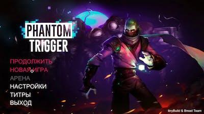 Phantom Trigger - Геймплей