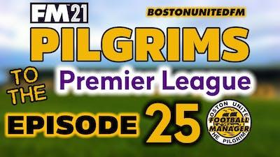 PILGRIMS TO THE PREMIER LEAGUE EP25 - PROMOTION? - #FM21