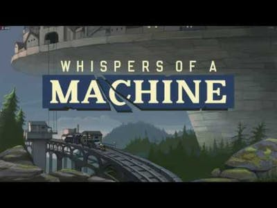 Whispers of a Machine playthrough Ep. 1