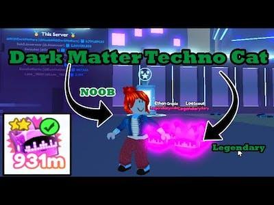 Noob with Dark Matter Techno Cat Pet Simulator X l Roblox
