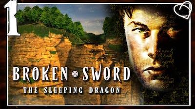 1. SO excited | Broken Sword 3 The Sleeping Dragon