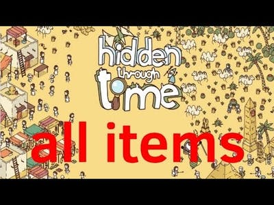 Hidden through time, all items of the main game