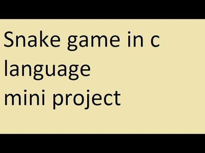 Snake game in C Language - Mini Project
