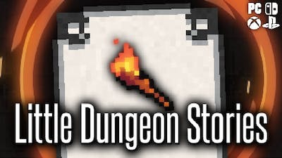 Little Dungeon Stories: The First 17 Minutes (No Commentary)