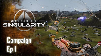 Let's Play - Ashes of the Singularity - Campaign - Ep, 1