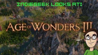 IndieGeek Looks At: Age of Wonders III