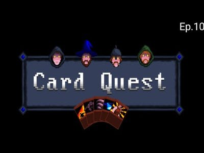 Card Quest Ep.10   The comeback