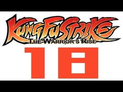 Kung Fu Strike: The Warrior's Rise - 18 - The Ambush