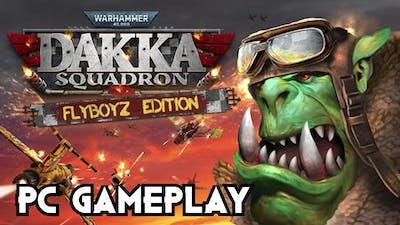 Warhammer 40,000: Dakka Squadron - Flyboyz Edition | PC Gameplay