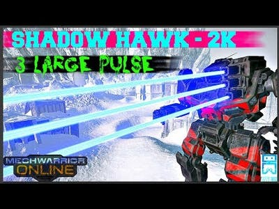 MechWarrior Online - Shadow Hawk 2K - 3 Large Pulse